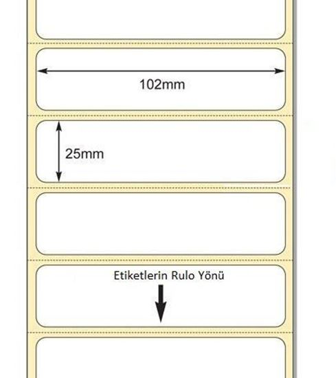 102 mm x 25 mm Direkt Termal Etiket
